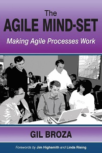 The Agile Mind-Set by Gil Broza